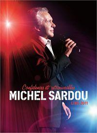 Cover Michel Sardou - Confidences et retrouvailles - Live 2011 [DVD]